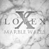 Marble Walls - Single, Lovex