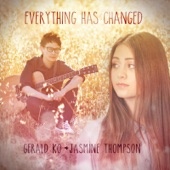 Everything Has Changed - Single