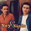 Ney & Nando