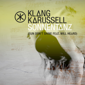 Sonnentanz (Sun Don't Shine) [Remix] [feat. Will Heard] - EP