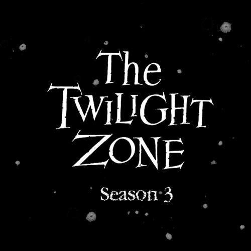 The Twilight Zone (Classic), Season 3 poster