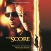 The Score Original Motion Picture Soundtrack