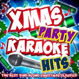 Karaoke Christmas Party.Xmas Party Karaoke Hits The Best Sing Along Christmas Classics By Karaoke Masters