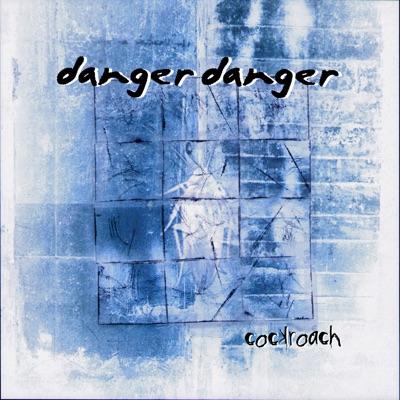 Cockroach, Vol. 2 - Danger Danger