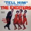 The Exciters - Say It With Love