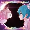 Last Night, Good Night (Re:Dialed) [Pharrell Williams Remix] - Single [feat. Hatsune Miku] - Single