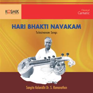 Shyamala Balakrishnan & S. Ramanathan - Hari Bhakti Navakam