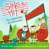 Sing mit! - Die schönsten Kinderlieder zum Zuhören, Mitsingen und Nachspielen