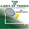 Joseph Correa - The 33 Laws of Tennis: Thirty 33 Concepts to Improve Your Game (Unabridged) portada