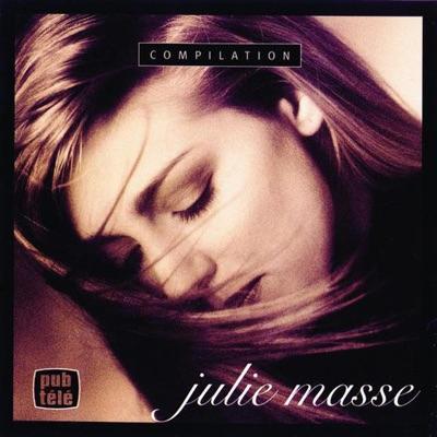 Julie Masse : Compilation - Julie Masse