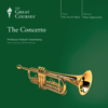 Robert Greenberg & The Great Courses - The Concerto  artwork