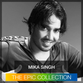 Mika Singh - The Epic Collection