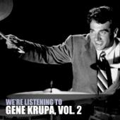 We're Listening to Gene Krupa, Vol. 2