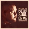 Put That Soul on Me - EP, Rag'n'Bone Man