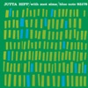 Violets For Your Furs (2007 Digital Remaster) (Rudy Van Gelder Edition)  - Jutta Hipp with Zoot Sims