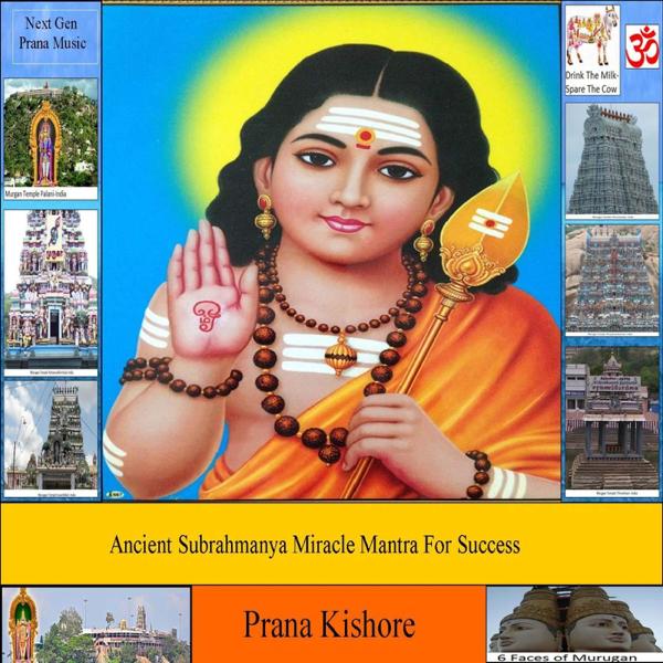Ancient Subrahmanya Miracle Mantra for Success - Single by Prana Kishore
