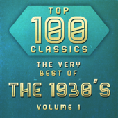 Top 100 Classics  The Very Best Of The 1930's, Vol. 1-Various Artists