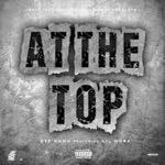 songs like At the Top (feat. Lil Durk)