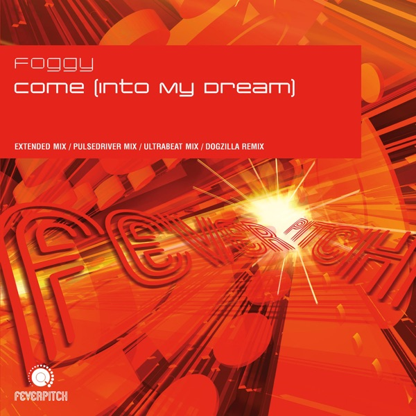 Foggy - Come In To My Dream