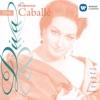 Montserrat Caballé, Montserrat Caballé