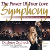The Power of Your Love Symphony (Live in Australia) [with The West Australian Symphony Orchestra], Darlene Zschech