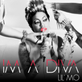 I'm a Diva - Lil' Mo