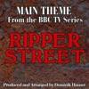 Ripper Street Main Title From the Original Score To Ripper Street Single