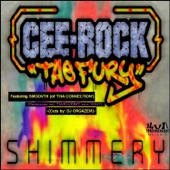 "Cee-Rock ""The Fury"" - Shimmery (feat. Smoovth Of 'Tha Connection') (Radio Edit)"