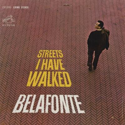Streets I Have Walked - Harry Belafonte