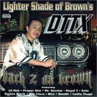 Lighter Shade of Brown's DTTX Back 2 da Brown