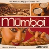 The World s Best Café Chill out Vol 6 Café Mumbai Deluxe Edition feat Sudha