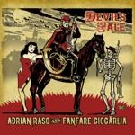 Adrian Raso & Fanfare Ciocărlia - Birelli's Waltz