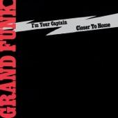 Grand Funk Railroad - I'm Your Captain/Closer To Home (Medley)
