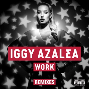 Work (Remixes) Mp3 Download