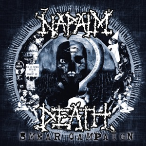 Napalm Death - When All Is Said and Done