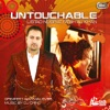 Untouchable feat DJ Chino