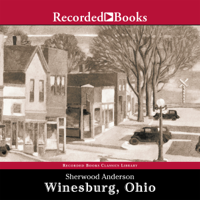 Winesburg, Ohio (Unabridged)