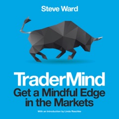 TraderMind: Get a Mindful Edge in the Markets (Unabridged)