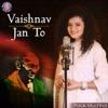 Vaishnav Jan To Single