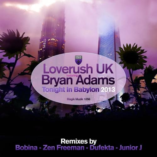 Loverush UK! - Tonight in Babylon (feat. Bryan Adams) [Remixes] - EP