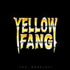 The Greatest - Yellow Fang