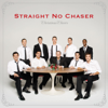 Can't Take My Eyes Off of You - Straight No Chaser