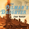 The Oilman's Daughter (Unabridged) AudioBook Download