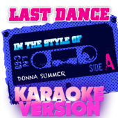 Last Dance (In the Style of Donna Summer) [Karaoke Version]