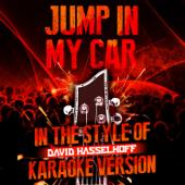 Jump in My Car (In the Style of David Hasselhoff) [Karaoke Version]