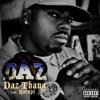 Daz Thang (feat. Kurupt) - Single, Daz Dillinger
