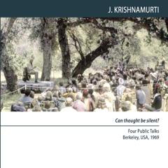 Berkeley 1969 - Public Talk 3 - Life, Death and Love