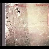 Apollo: Atmospheres & Soundtracks (with Daniel Lanois & Roger Eno)