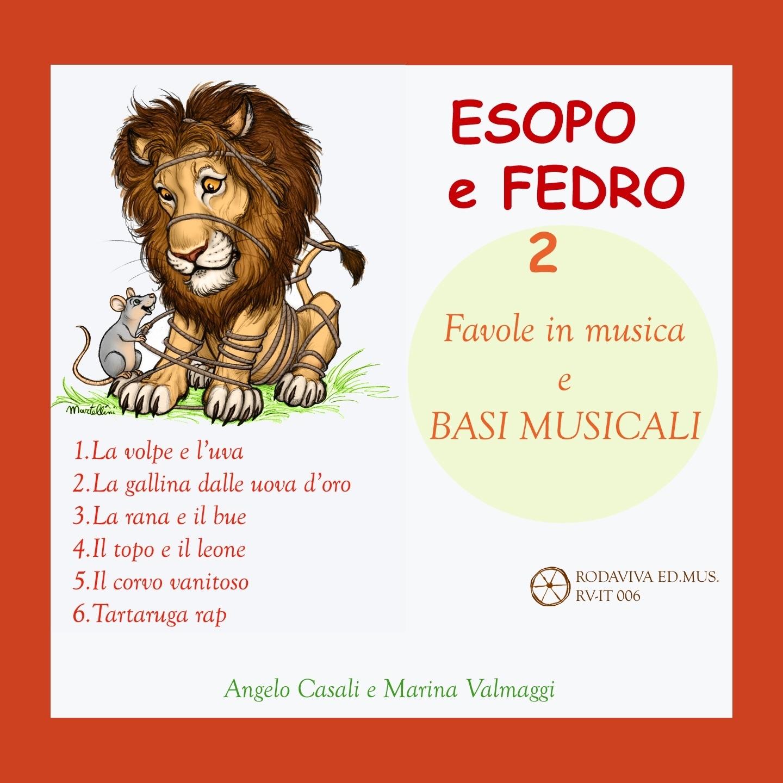 Esopo e Fedro, Vol. 2 (Favole in musica e basi musicali)