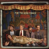 The Little Willies - Remember Me